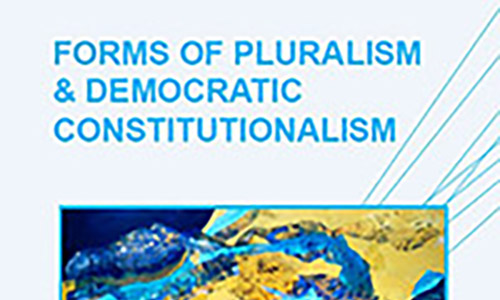 Forms of Pluralism and Democratic Constitutionalism poster