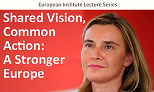 Federica Mogherini: the EU Global Strategy, European Institute Lecture Series poster